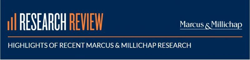 HIGHLIGHTS OF RECENT MARCUS & MILLICHAP RESEARCH